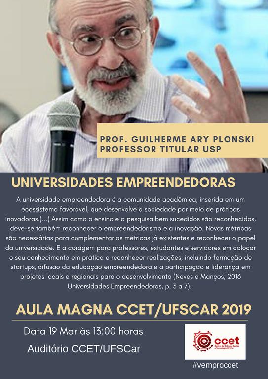 A imagem mostra a foto do Prof. Plonski e contém diversas informações sobre a aula magna realizada em 19/03/2019 no CCET.