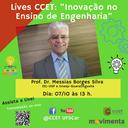 Lives CCET: Inovação no Ensino de Engenharia