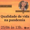 Lives CCET: Qualidade de vida na pandemia